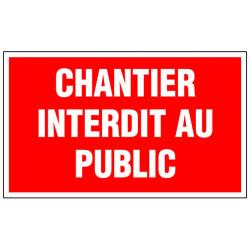 """Panneau signalisation """"Chantier interdit au public"""" de marque OUTIFRANCE , référence: B733800"""