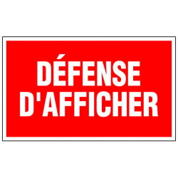 """Panneau signalisation """"Défense d'afficher"""" de marque OUTIFRANCE , référence: B733900"""